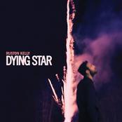 Ruston Kelly: Dying Star