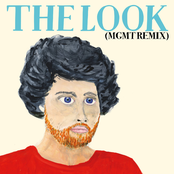 The Look (MGMT Remix)