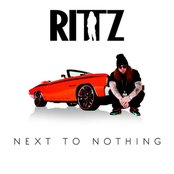 Rittz: Next to Nothing (Deluxe Edition)