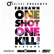 One Shot One Kill (Hosted By Mick Boogie & Terry Urban)