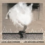 Louis-Jean Cormier: Les grandes artères