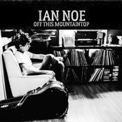 Ian Noe: Off This Mountaintop - EP