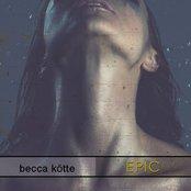 Becca Kötte - Epic