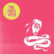 '68: Two Parts Viper