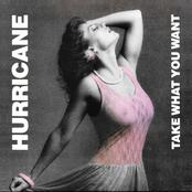 Hurricane: Take What You Want