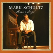 Mark Schultz: Stories & Songs