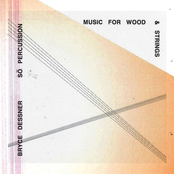 Bryce Dessner: Music for Wood and Strings