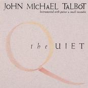 John Michael Talbot: The Quiet