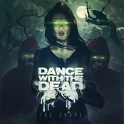Dance With The Dead: THE SHAPE