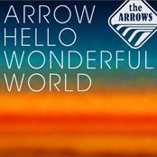 ARROW HELLO WONDERFUL WORLD