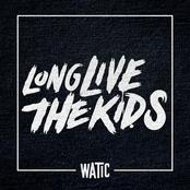 Long Live The Kids
