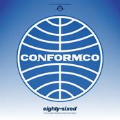 Conformco: Eighty Sixed