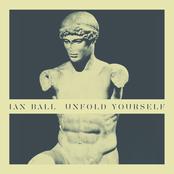 Ian Ball: Unfold Yourself