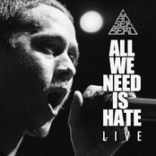 All You Need Is Hate Live