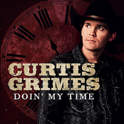 Curtis Grimes: Doin' My Time