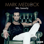 Mark Medlock - You can get it
