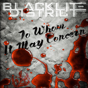 Blacklite District: To Whom It May Concern