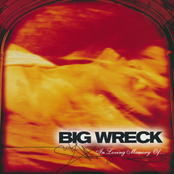 Big Wreck: In Loving Memory
