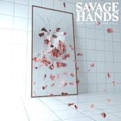 Savage Hands: Memory