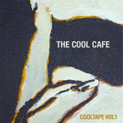 The Cool Cafe: Cool Tape Vol. 1