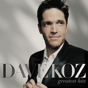 Dave Koz: Greatest Hits