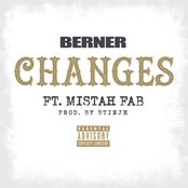 Berner: Changes (feat. Mistah F.A.B.) - Single