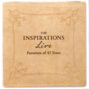 The Inspirations: LIVE 45 Years of Favorites
