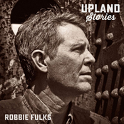Robbie Fulks: Upland Stories