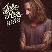 Jake Rose: Sleeves