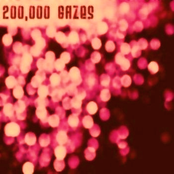 200,000 Gazes: Volume Two