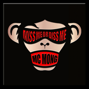 MISS ME OR DISS ME