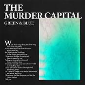 The Murder Capital: Green & Blue