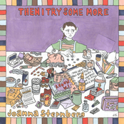 Joanna Sternberg: Then I Try Some More