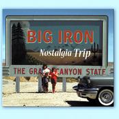 Big Iron: Nostalgia Trip