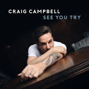 Craig Campbell: See You Try