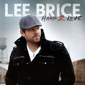 Lee Brice: Hard 2 Love