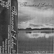 Thousand Lakes Compilation Tape #1