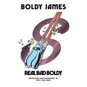 Real Bad Boldy