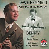 Dave Bennett: Dave Bennett Celebrates 100 Years of Benny