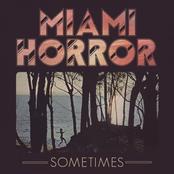 Miami Horror: Sometimes