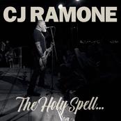 CJ Ramone: The Holy Spell...