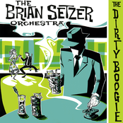 Brian Setzer Orchestra: The Dirty Boogie