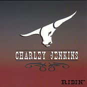 Charley Jenkins: Ridin'