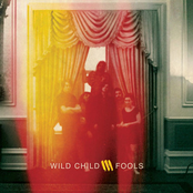Wild Child: Fools