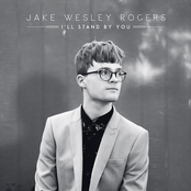 Jake Wesley Rogers: I'll Stand by You