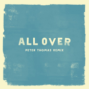 All Over (Peter Thomas Remix)