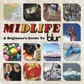 Midlife A Beginners Guide To Blur
