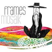 Frames: Mosaik
