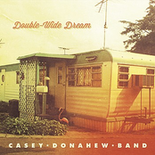 Casey Donahew Band: Double-Wide Dream