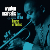 Wynton Marsalis: Live at The House Of Tribes